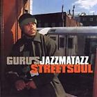 Guru - Jazzmatazz Vol.3 (Streetsoul) [PA] (2000)