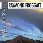 Raymond Froggatt - Now & Then (1999)