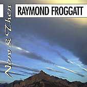 Raymond-Froggatt-Now-Then-CD-1999