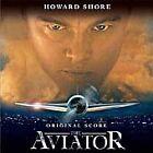 Howard Shore - Aviator [Original Score] (Original Soundtrack/Film Score, 2005)