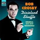 Bob Crosby - Dixieland Shuffle (Original Recordings 1935-1939, 2003)