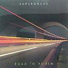 Supergrass - Road To Rouen (2005)