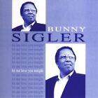 Bunny Sigler - Let Me Love You Tonight (2008)