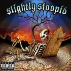 Slightly Stoopid - Closer to the Sun (Parental Advisory) [PA] (2006)