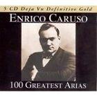 Enrico Caruso - 100 Greatest Arias (2007)