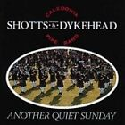 Shotts & Dykehead - Another Quiet Sunday (2007)
