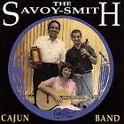The Savoy-Smith Cajun Band - Now & Then (1996)