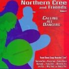 Northern Cree Singers - Calling All Dancers, Vol. 6 (Live Recording, 2007)