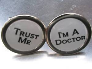 TRUST ME IM A DOCTOR HUMOUR CUFFLINKS NEW