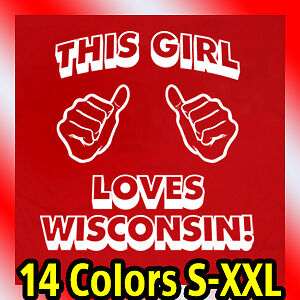 THIS-GIRL-LOVES-WISCONSIN-T-Shirt-new-state-funny-tee