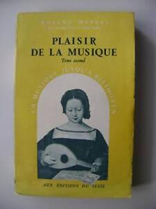 Roland-Manuel-Plaisir-de-la-musique-II-Seuil-1950