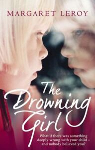 The-Drowning-Girl-Margaret-Leroy-1st-PB-2009-vgc