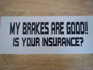 Good-Brakes-funny-car-vinyl-decal-sticker-10colors