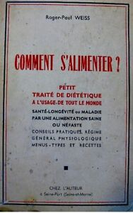 ROGER-PAUL-WEISS-comment-salimenter-DIETETIQUE-1956