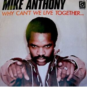 Mike Anthony Why Cant We Live Together New Version