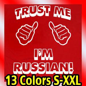 trust-me-i-039-m-RUSSIAN-MENS-T-Shirt-russia-vintage-Tee