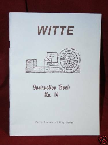 Witte Headless Engine manual Hit & Miss Gas Motor Instruction Book