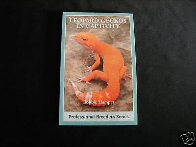 Leopard Geckos In Captivity Lizard Care Book