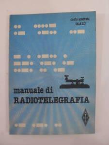 AMORATI-MANUALE-DI-RADIOTELEGRAFIA-A-R-I-EDIT-1984