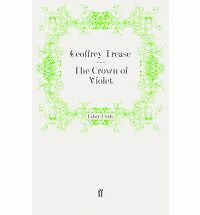 The Crown of Violet by Geoffrey Trease Faber 188 pg NEW 0571269958