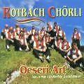 Oeseri Art von Rotbach Chörli (2000)