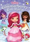 Strawberry Shortcake: The Glimmerberry Ball Movie (DVD, 2010)