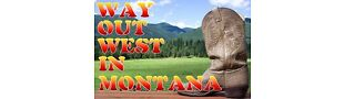 Way Out West In Montana