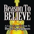 Reason To Believe-A Country Music Tribute To Bruce (2007)