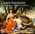 Opern-Fantasien Für Flöte Und Klavier von Cecconi,Pargoletti (2008)