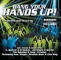 Bang Your Hands Up! (2009)