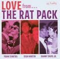 Love From The Rat Pack von Rat Pack (2006)