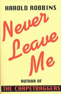 Never-Leave-Me-Robbins-Harold-Very-Good-Book