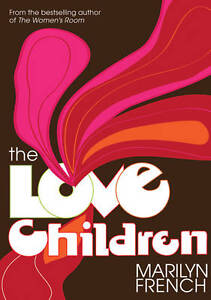 Love-Children-The-Classic-Feminist-Writers-Marilyn-French-Book