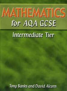 Mathematics-for-AQA-GCSE-Intermediate-Tier-By-Mr-Tony-Banks-Alcorn-in-Used-bu
