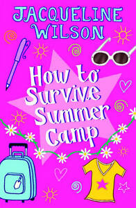 How-to-Survive-Summer-Camp-Wilson-Jacqueline-Good-Book