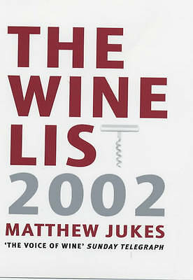 """VERY GOOD"" The Wine List 2002 : "" The Top 250 Wines Of The Year "" :, Matthew Ju"
