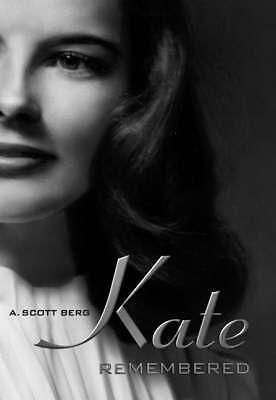 """AS NEW"" Katharine Hepburn: Kate Remembered a Personal Biography, A Scott Berg,"