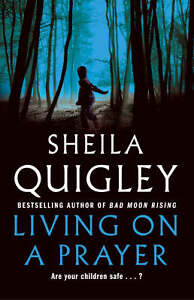 Living-on-a-Prayer-Sheila-Quigley-Book