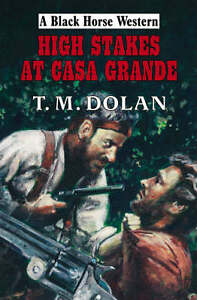 T-M-Dolan-High-Stakes-at-Casa-Grande-Book