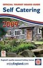 Self Catering: Guide to Quality-assessed Holiday Homes: 2009 by VisitBritain (Paperback, 2008)