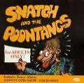 Cold Shot/Snatch And The Poontangs von Johnny Show Otis (2002)