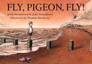 Fly-Pigeon-Fly-John-Henderson-Julia-Donaldson-Book