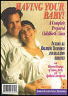 Having Your Baby! A Complete Prepared Childbirth Class (DVD) (DVD)