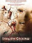 Shallow Ground (DVD, 2005)