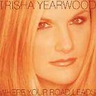 Trisha Yearwood - Where Your Road Leads (1998)