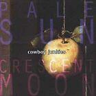 Pale Sun, Crescent Moon by Cowboy Junkies (CD, Nov-1993, RCA)