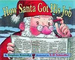 How Santa Got His Job by Stephen Krensky and S.D. Schindler (2002, Paperback, Reprint) Image
