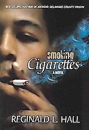 Smoking-Cigarettes-by-Reginald-L-Hall-2005-Paperback-Reginald-L-Hall-Paperback-2005