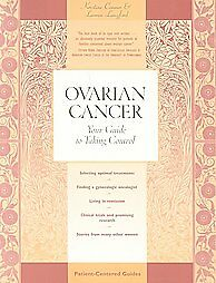 Ovarian-Cancer-Your-Guide-to-Taking-Control-by-Kristine-Conner-and-Lauren-Langford-2003-Paperback