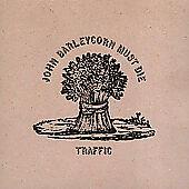 John Barleycorn Must Die [Remaster] by T...